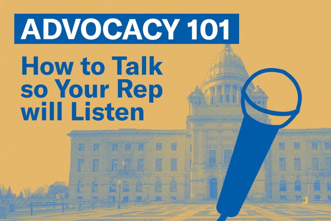 Advocacy 101: How to Talk to your Rep