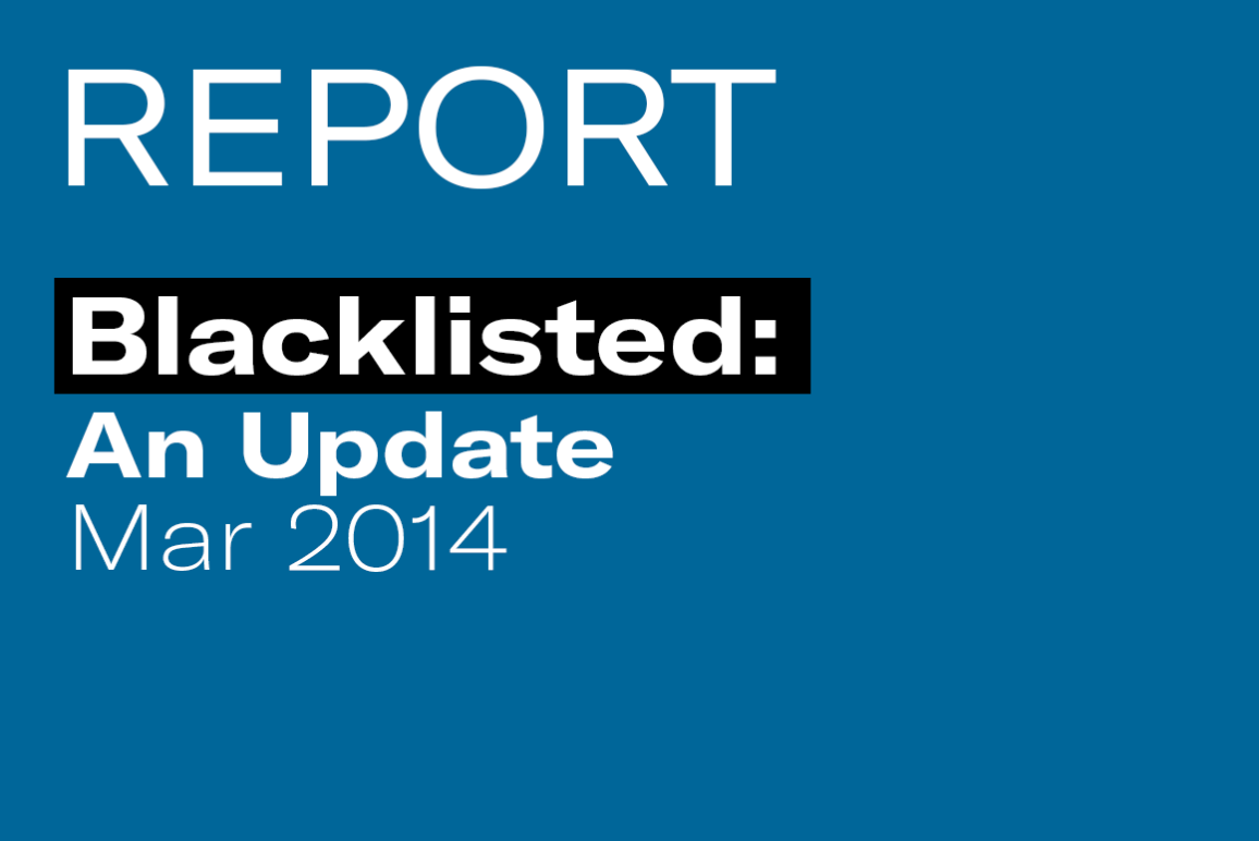 REPORT: Blacklisted: An Update (March 2014)